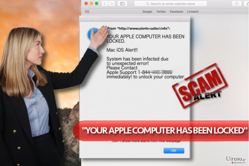 """YOUR APPLE COMPUTER HAS BEEN LOCKED"" ウィルス"