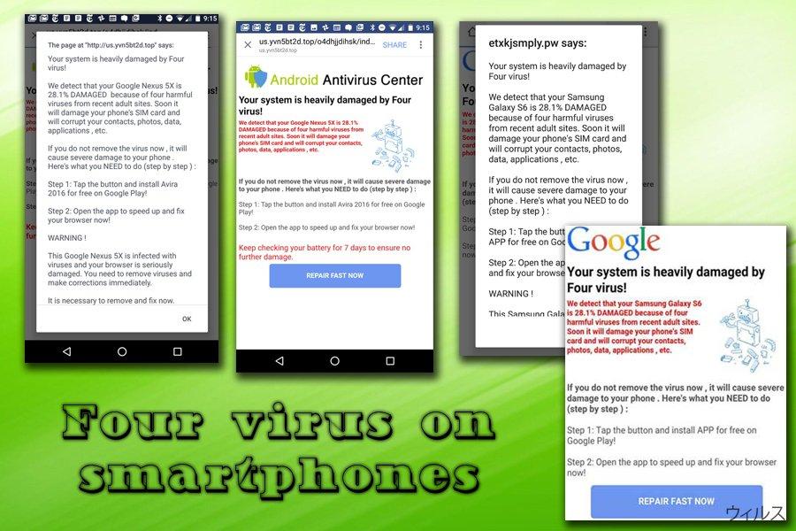 スマートフォン上の Four ウィルス